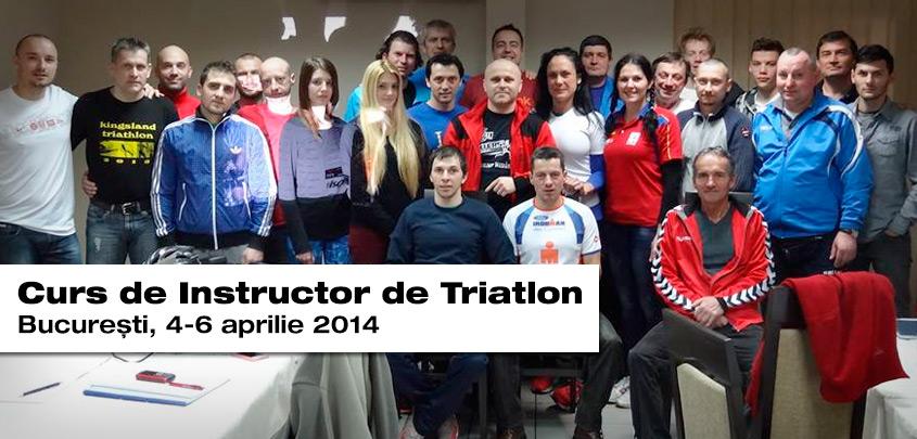 Curs Instructor Triatlon - Bucuresti, aprilie 2014